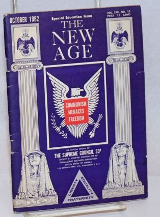 Communism Menaces Freedom; special education issue of The New Age, Nov. 1962, Vol. LXX, No. 10....