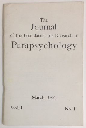 The Journal of the Foundation for Research in Parapsychology. Vol. 1 no. 1 (March 1961
