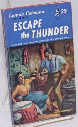 Escape the Thunder [a shocking novel about the seamy side of a Southern Town