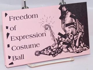 Freedom of Expression Costume Ball [brochure/handbill