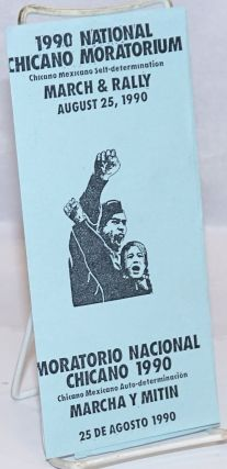 1990 National Chicano Moratorium, Chicano Mexicano Self-Determination March & Rally August 25,...
