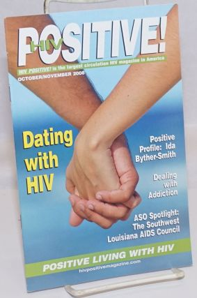 HIV Positive! positive living with HIV; October/November 2008; Dating with HIV. Lance Porter