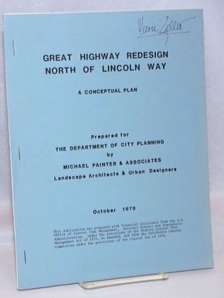 Great Highway redesign north of Lincoln Way: a conceptual plan