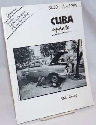 Cuba Update; Vol. XIII No. 1-2, April 1992: Focus on: Tourism-4th Party Congress-JFK and The Embargo