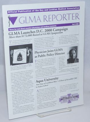 GLMA Reporter: news for and about member physicians and medical students; Fall 1998: GLMA...