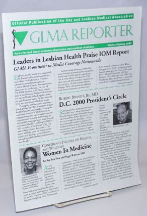 GLMA Reporter: news for and about member physicians and medical students; Winter/Spring...