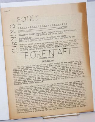Turning Point: For Peace-Democracy-Socialism; Special Issue, August 1948. Ralph Burt, Ted Seemin,...