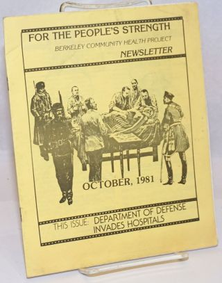 For the people's strength: Berkeley Community Health Project newsletter. October 1981