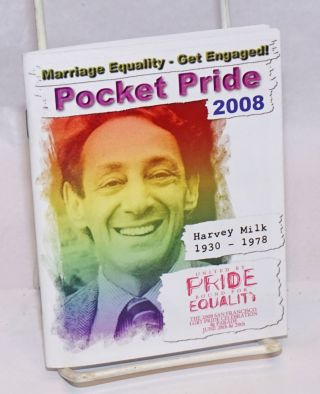 Pocket Pride: United by Pride, Bound for Equality; San Francisco Pride 2008 38th annual San...