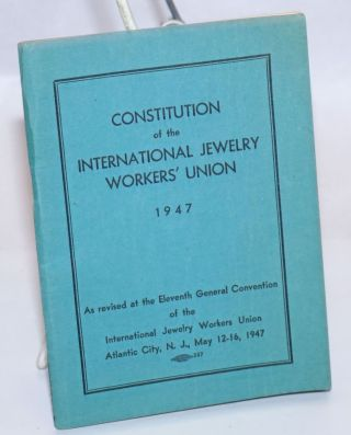 Constitution... As revised at the Eleventh General Convention of the International Jewelry...