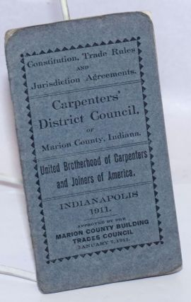 Constitution, Trade Rules and Jurisdiction Agreements. Carpenters' District Council of Marion...