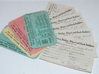 Group of quarterly working cards and receipts for dues payments]. Bridge Pile Drivers, Wharf,...