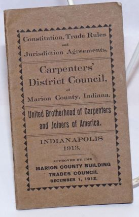 Constitution, Trade Rules and Jurisdiction Agreements. Indiana Carpenters' District Council of...