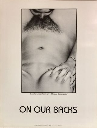 Even Femmes Go Down - Morgan Gwenwald / On Our Backs [poster