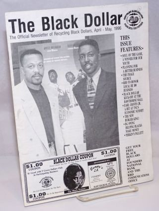 The Black Dollar: the official newsletter of Recycling Black Dollars (April-May, 1996