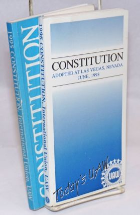 Constitution adopted at Las Vegas, Nevada, June 1998. Aerospace United Automobile, Agricultural...