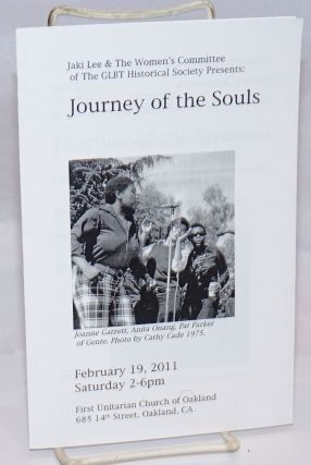 Jaki Lee & the Women's Committee of the GLBT Historical Society presents: Journey of the Souls...