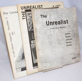 The Unrealist: a left literary magazine [issues 1-3]. P. J. Laska, Mary Joan Coleman Warene...