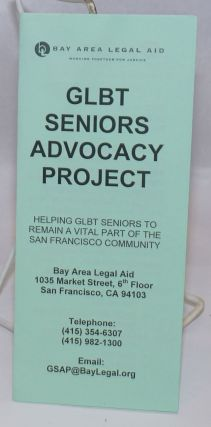 GLBT Seniors Advocacy Project: helping GLBT seniors to remain a vital part of the San Francisco...