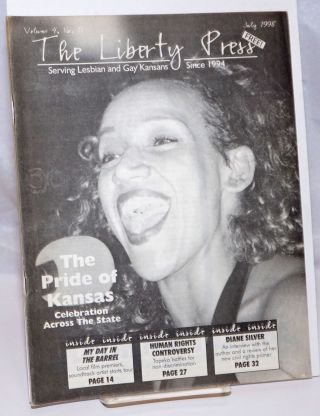 The Liberty Press: serving lesbian & gay Kansans since 1994 vol. 4, #11, July 1998; The Pride of...