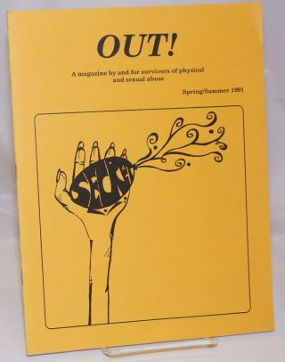Out! a magazine by and for survivors of physical, sexual and emotional abuse [#1] Spring/Summer...