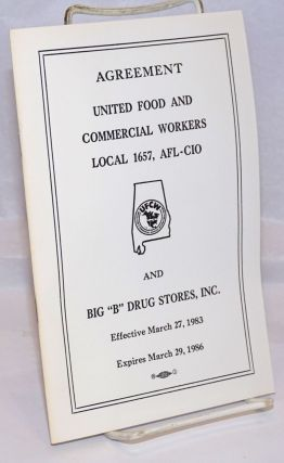"Agreement: United Food and Commercial Workers Local 1657, AFL-CIO, and Big ""B"" Drug Stores, Inc"