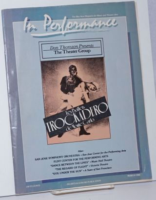 In Performance: the Bay Area magazine for music & theatre arts; March 1982; Les Ballets...