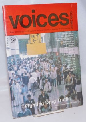 Voices of Mexico: News, Commentary and Documents on Current Events in Mexico and Latin America;...