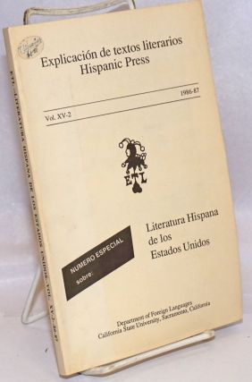 Explicacion de textos literarios : Hispanic Press, Vol. XV-2, 1986-1987: Numbero Especial Sobre...
