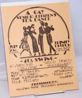 A Gay Senior Citizen's Tea Dance [handbill