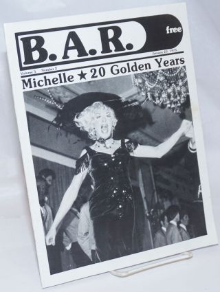 B. A. R. Bay Area Reporter: vol. 5, #2, January 23, 1975; Michelle - 20 Golden Years. Bob Ross,...