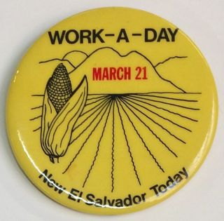 Work-A-Day / March 21 / New El Salvador Today [pinback button
