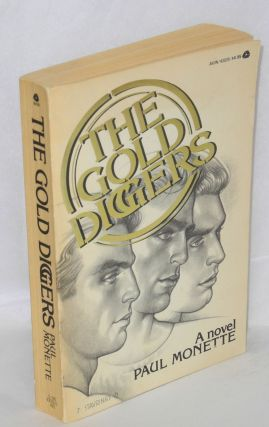 The Gold Diggers a novel. Paul Monette, Stavrinos