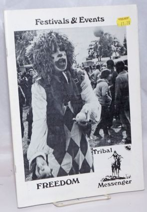 Tribal Messenger and Freedom Festivals 1986. J. Pendragon