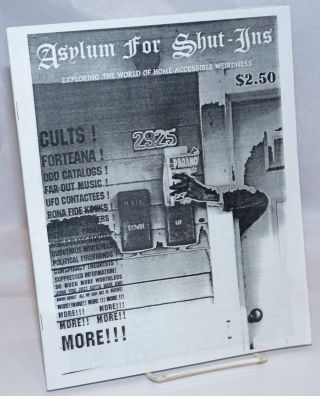"Asylum for shut-ins: Exploring the World of Home-Accessible Weirdness. ""Issue no. 28502""..."