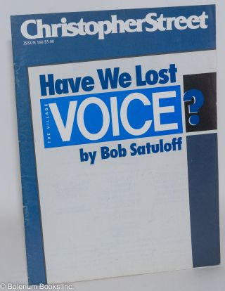 Christopher Street: vol. 14, #4, June 1991, whole #160; Have We Lost the Village Voice? Charles...