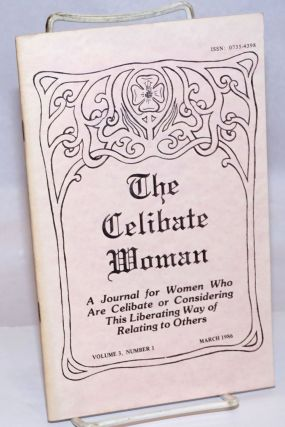 The Celibate Woman Journal: vol. 3, #1, March 1986