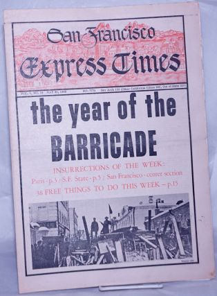 San Francisco Express Times, vol.1, #19, May 30, 1968: the year of the barricade. Marvin Garson,...