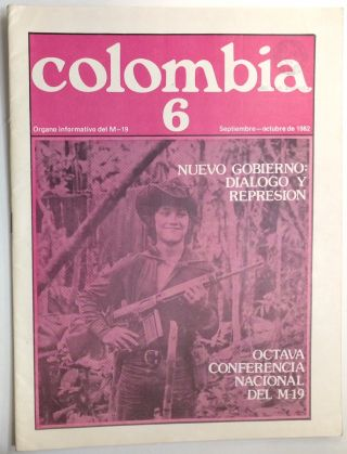 Colombia: organo informativo del M-19. No. 6 (Sept.-Oct. 1982