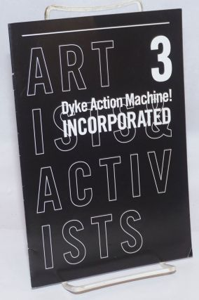 Dyke Action Machine: artists and activists; #3; 2008 stewardship report