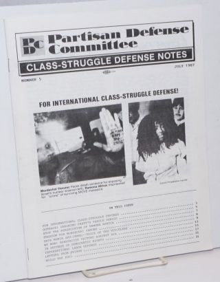 Class-Struggle Defense Notes; Number 5, July 1987. Partisan Defense Committee