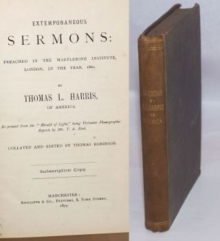 Extemporaneous sermons; preached in the Marylebone Institute, London, in the year 1860....