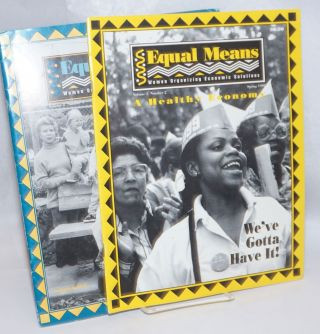 Equal means: women organizing economic solutions [two issues: vol. 1 no. 2, vol. 2 no. 1