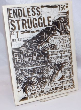 Endless Struggle. No. 7 (Feb. 1988