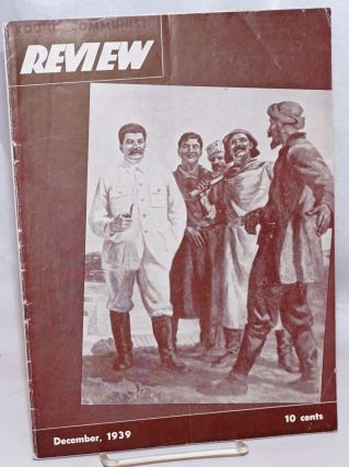 Young Communist Review. Vol. 4 no. 9 (December, 1939