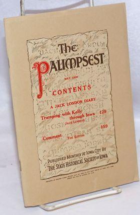 The Palimpsest, May 1926, vol. 7, no. 5. A Jack London diary. Jack London