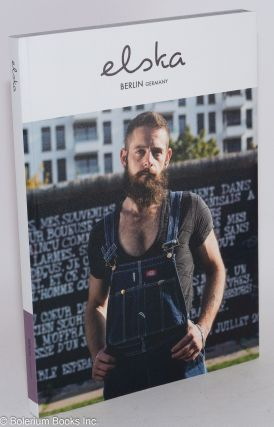 Elska magazine issue (02) [Reissue with new images] Berlin Germany; local boys + local stories....