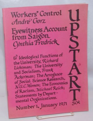 Upstart: Number 1, January 1971. Frank Ackerman, staff