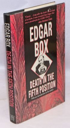 Death in the Fifth Position: a mystery. Edgar Box, Gore Vidal