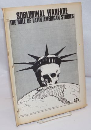 Subliminal warfare: the role of Latin American studies